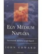 Egy médium naplója - Edward, John