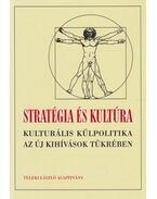 Stratégia és kultúra - Éger György, Kiss J. László