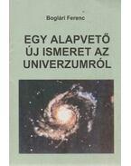 Egy alapvető új ismeret az univerzumról