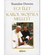 Egy élet Karol Wojtyla mellett