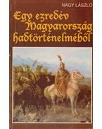 Egy ezredév Magyarország hadtörténelméből (dedikált)