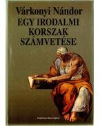 Egy irodalmi korszak számvetése