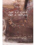 Egy az Isten, egy a Nemzet. Írások Jézus-hitű magyar eleinkről (dedikált)