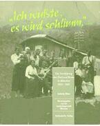 Ich wußte es wird schlimm - die Verfolgung der Sinti und Roma in München 1933-1945 - EIBER, LUDWIG