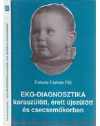 EKG-diagnosztika koraszülött, érett újszülött és csecsemőkorban