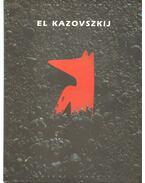 El Kazovszkij kiállítása