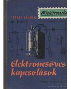 Elektroncsöves kapcsolások