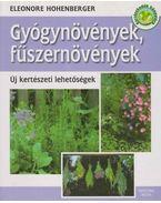 Gyógynövények, fűszernövények - Eleonore Hohenberger