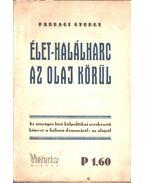 Élet-halálharc az olaj körül - Parragi György