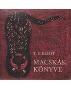 Macskák könyve - Eliot, T. S.