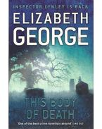 This Body of Death - Elizabeth George