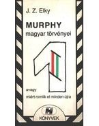 Murphy magyar törvényei - Elky, J .Z.