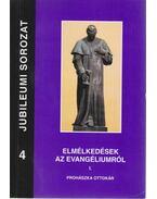 Elmélkedések az evangéliumról I.