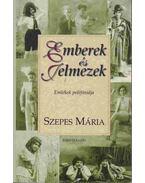Emberek és Jelmezek - Szepes Mária