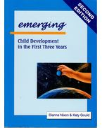 Emerging: Child Development in the First Three Years