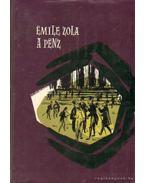 A pénz - Émile Zola