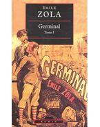 Germinal, Tome I - Émile Zola