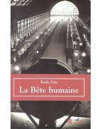 La bete humaine - Émile Zola