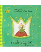 Tündéri Lonka - A szülinapok kiskönyve - Emma Thomson