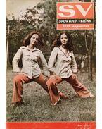 Sportolj velünk 1973. augusztus - Endrődi Lajos