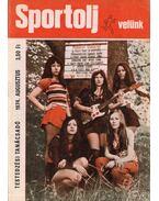 Sportolj velünk 1974. augusztus - Endrődi Lajos