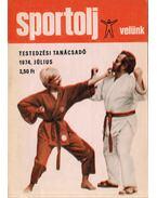 Sportolj velünk 1974. július - Endrődi Lajos