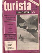 Turista magazin 1972. 1973. teljes (2 évfolyam egybekötve) - Endrődi Lajos