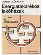 Energiatakarékos lakóházak