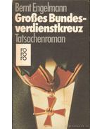 Großes bundesverdienstkreuz - Engelmann, Bernt