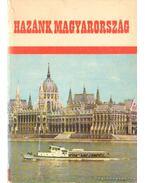 Hazánk Magyarország I-II. kötet - Erdey-Grúz Tibor