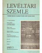 Levéltári szemle 1985/3 - Erdmann Gyula, Farkas Gábor, Bán Péter