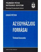 Az egyházjog forrásai - Erdő Péter