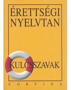 Érettségi nyelvtan - kulcsszavak