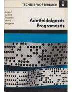 Adatfeldolgozás - Programozás - Erich Bürger