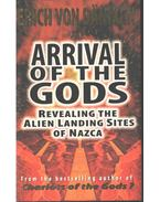 Arrival of the Gods - Erich von Däniken