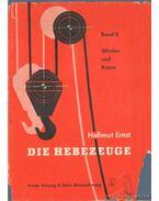 Die Hebezege Band II. - Ernst, Hellmut