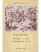 Érsekújvár és vidéke a török hódoltság korában