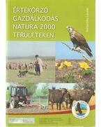 Értékőrző gazdálkodás a Natura 2000 területeken