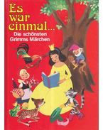 Es war einmal... - Grimm, Hans Christian Andersen