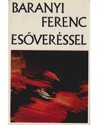 Esőveréssel (dedikált) - Baranyi Ferenc