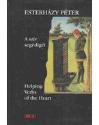 A szív segédigéi - Helping Verbs of the Heart - Esterházy Péter