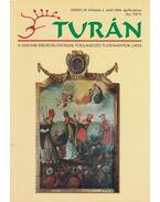 Turán IX. évf. 2. szám 2006. április-június - Esztergály Előd (fel. szerk.)