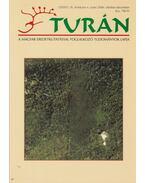 Turán IX. évf. 4. szám 2006. október-december - Esztergály Előd (fel. szerk.)