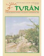 Turán VIII. évf. 6. szám 2005. november-december - Esztergály Előd (fel. szerk.)