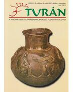 Turán X. évf. 4. szám 2007. október-december - Esztergály Előd (fel. szerk.)
