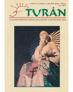 Turán XI. évf. 1. szám 2008. január-március - Esztergály Előd (fel. szerk.)