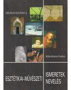 Esztétikai-művészeti ismeretek, esztétikai-művészeti nevelés
