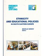 Ethnicity and Educational Policies in South Eastern Europe