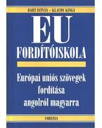 EU fordítóiskola - Bart István, Klaudy Kinga