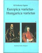 Europica varietas - Hungarica varietas (dedikált)